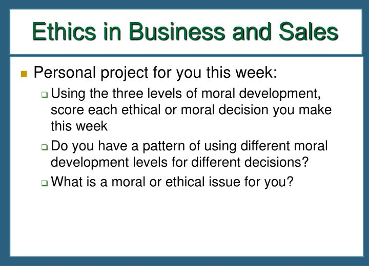Ethics in Business and Sales