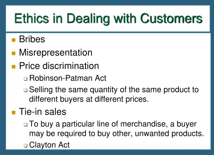 Ethics in Dealing with Customers