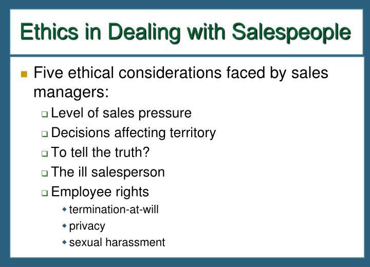 Ethics in Dealing with Salespeople