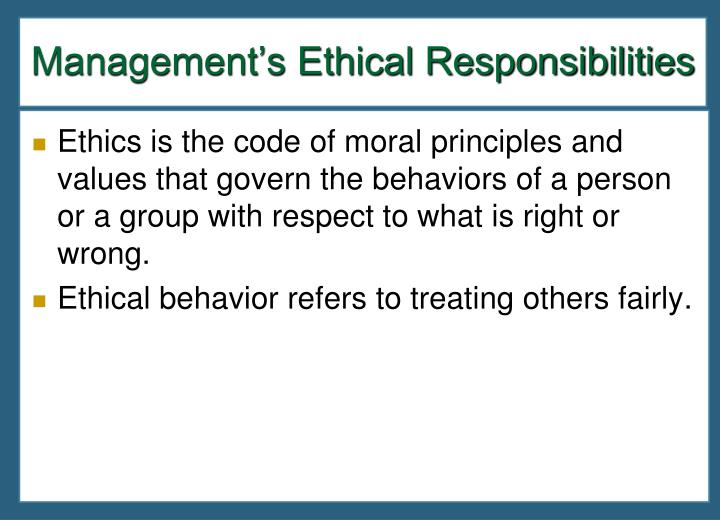 Management's Ethical Responsibilities