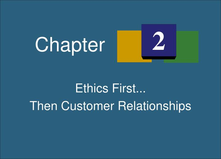 Ethics First...