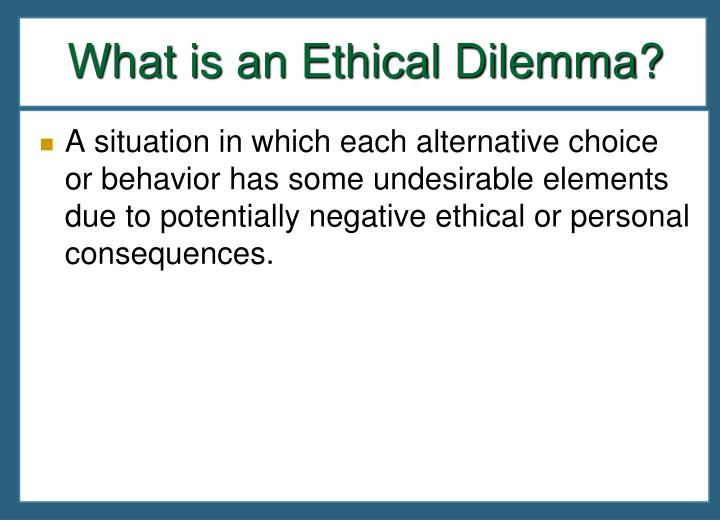 What is an Ethical Dilemma?