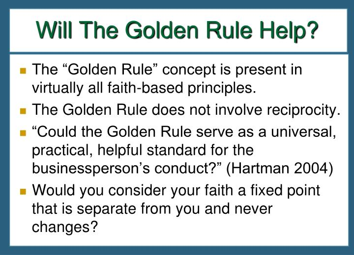Will The Golden Rule Help?
