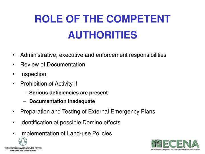 ROLE OF THE COMPETENT AUTHORITIES