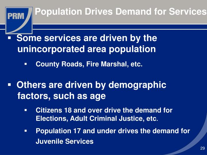 Population Drives Demand for Services