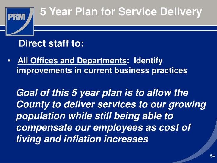 5 Year Plan for Service Delivery