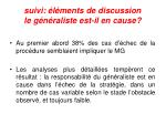 suivi l ments de discussion le g n raliste est il en cause