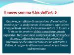 il nuovo comma 4 bis dell art 5
