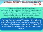 la risposta della corte costituzionale 27 marzo 2003 n 89