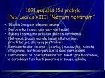 1891 gegu s 15d prabyla pop leonas xiii rerum novarum