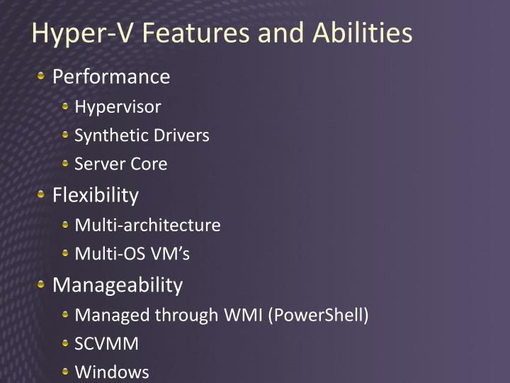 Hyper-V Features and Abilities