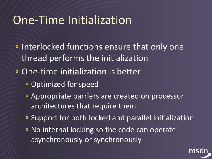 One-Time Initialization