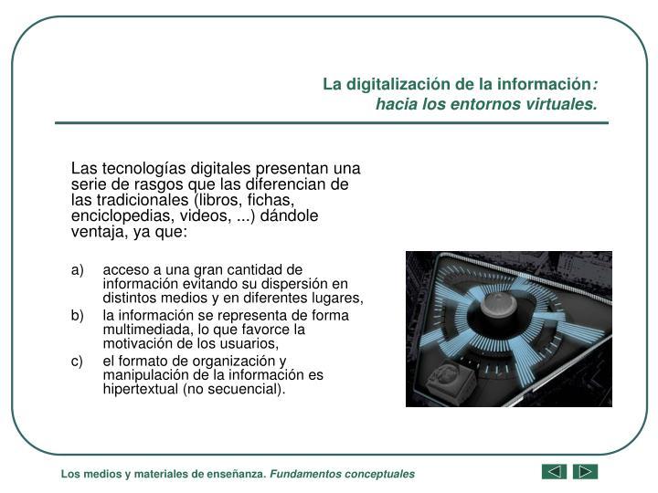 La digitalización de la información