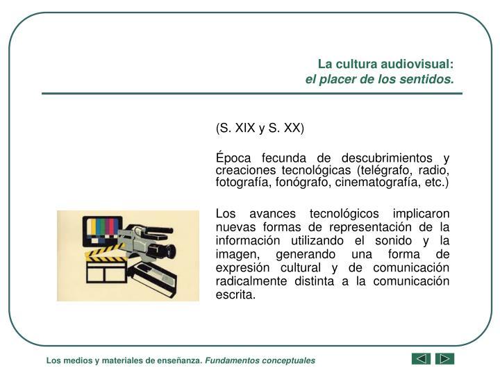 La cultura audiovisual:
