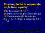 resoluci n de la respuesta de la fase aguda
