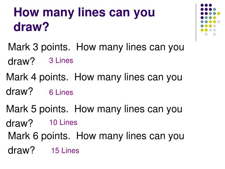 How many lines can you draw?
