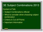 3e subject combinations 20131