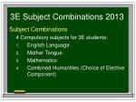 3e subject combinations 20132