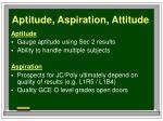 aptitude aspiration attitude
