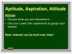 aptitude aspiration attitude1