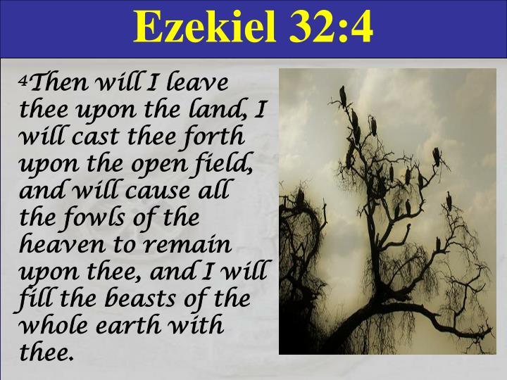 Ezekiel 32:4