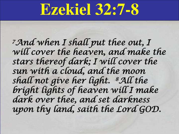 Ezekiel 32:7-8