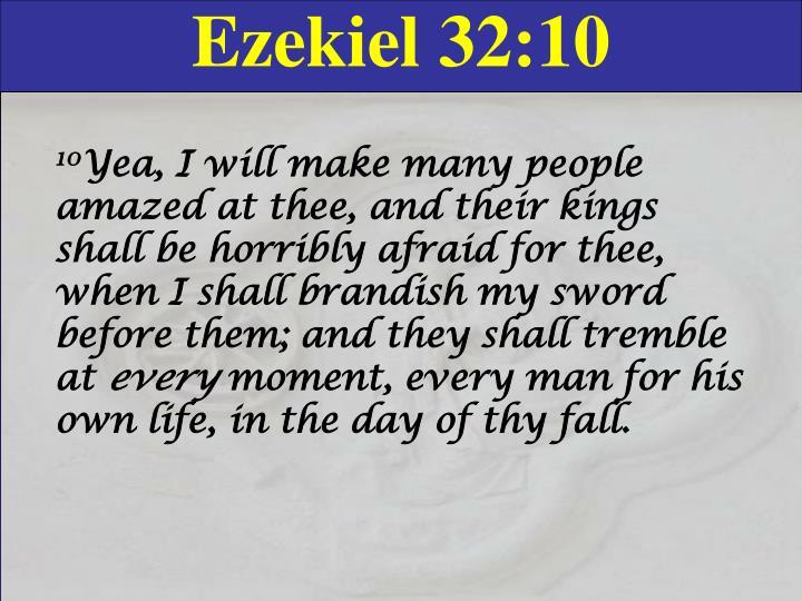 Ezekiel 32:10