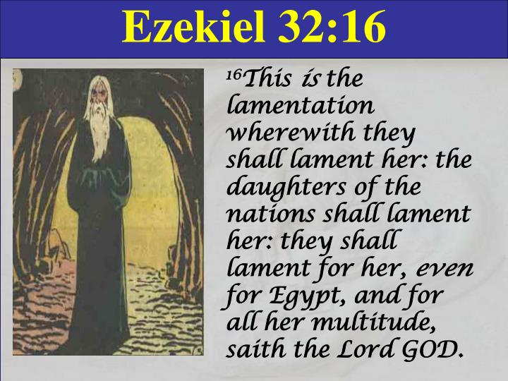Ezekiel 32:16