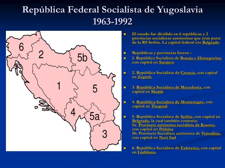 Rep blica federal socialista de yugoslavia 1963 1992