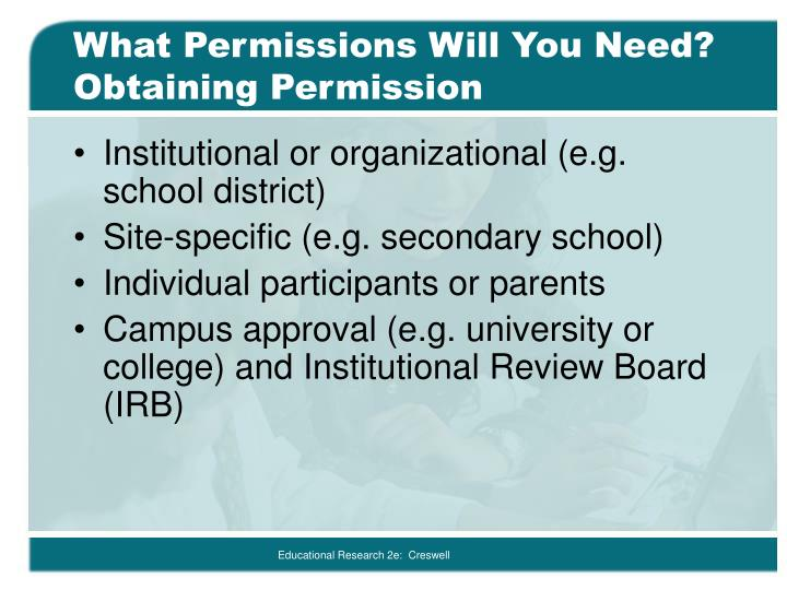 What Permissions Will You Need? Obtaining Permission