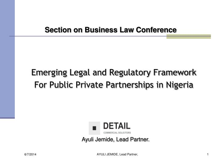 the legal and regulatory framework for The legal and regulatory framework in nigeria because it is a decisive factor in the investment decision criteria of major investors and lenders due to the risks inherent in committing huge capital to high-risk exploration and extraction activity, including the.