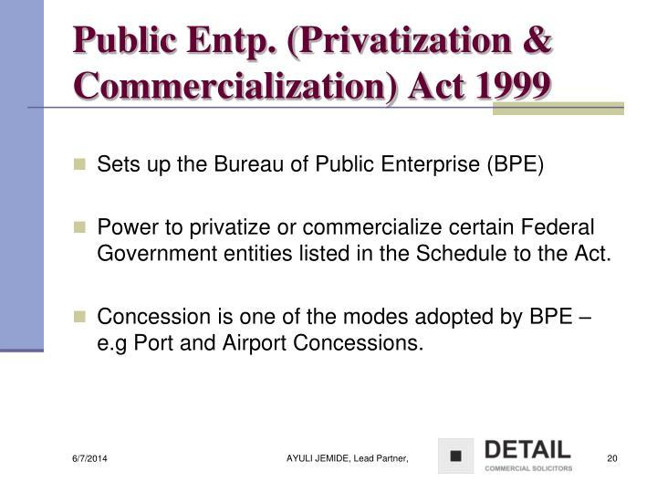 Public Entp. (Privatization & Commercialization) Act 1999