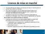 licence de mise en march