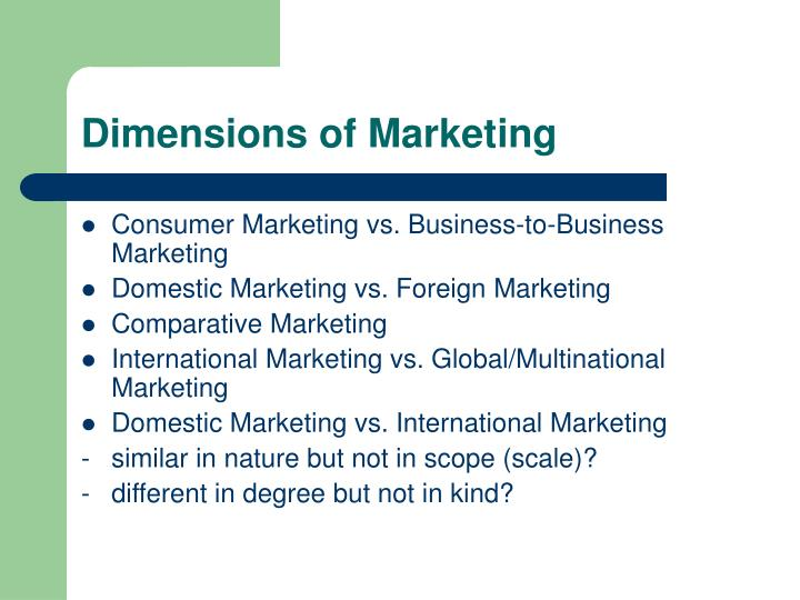 Dimensions of Marketing