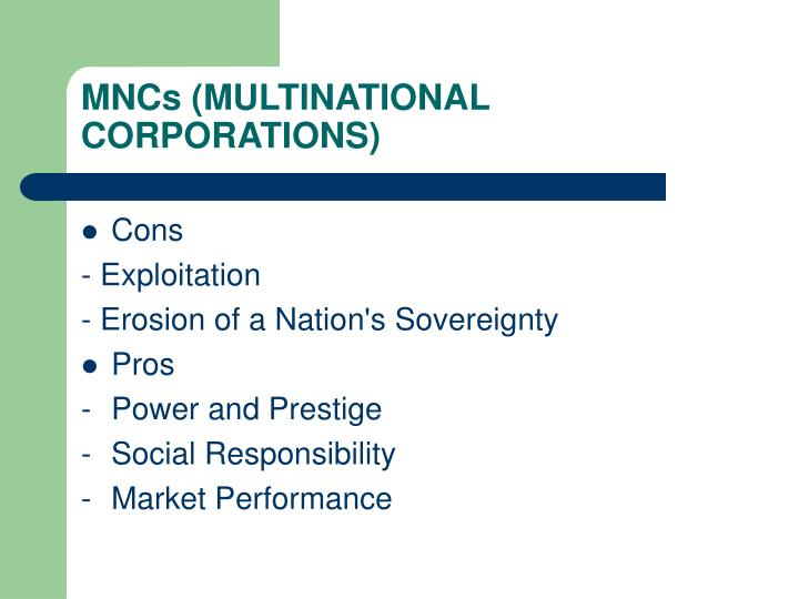 MNCs (MULTINATIONAL CORPORATIONS)