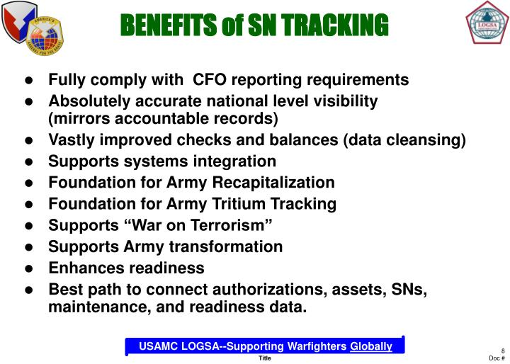 BENEFITS of SN TRACKING