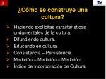 c mo se construye una cultura