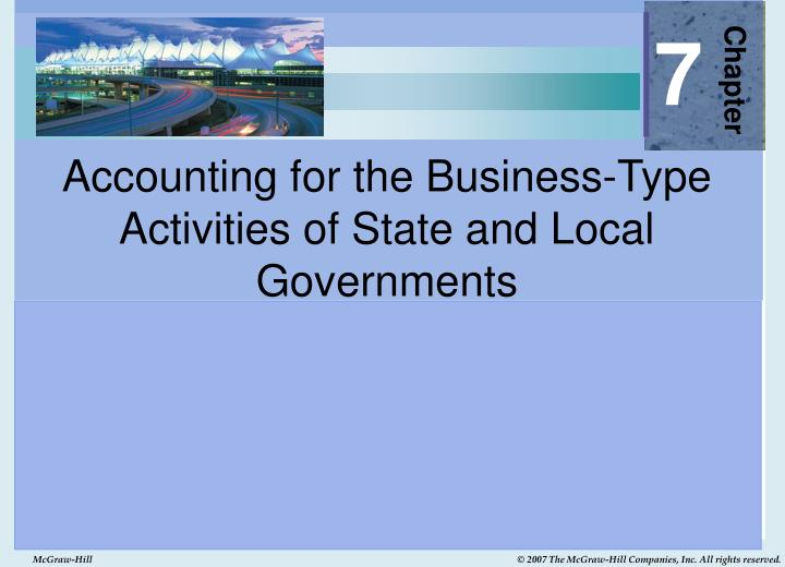accounting for the business type activities of state and local governments n.