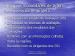 principais modalidades de a o desenvolvidas no projeto4
