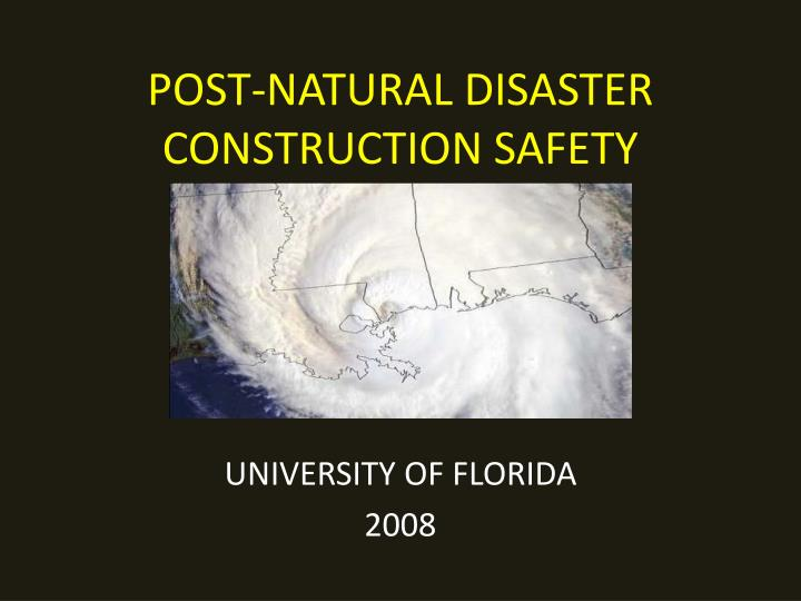 post natural disaster construction safety n.