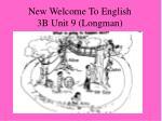 new welcome to english 3b unit 9 longman