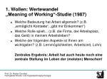 1 wollen wertewandel meaning of working studie 1987
