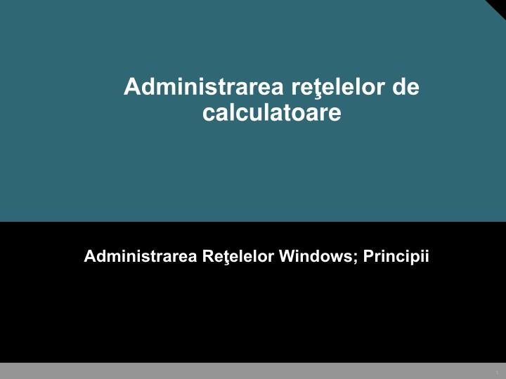 administrarea re elelor de calculatoare n.