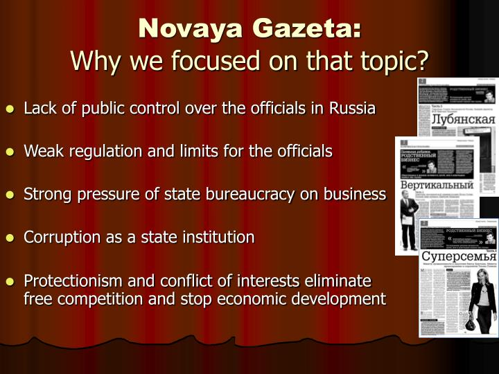 Novaya gazeta why we focused on that topic