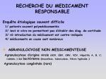 recherche du medicament responsable