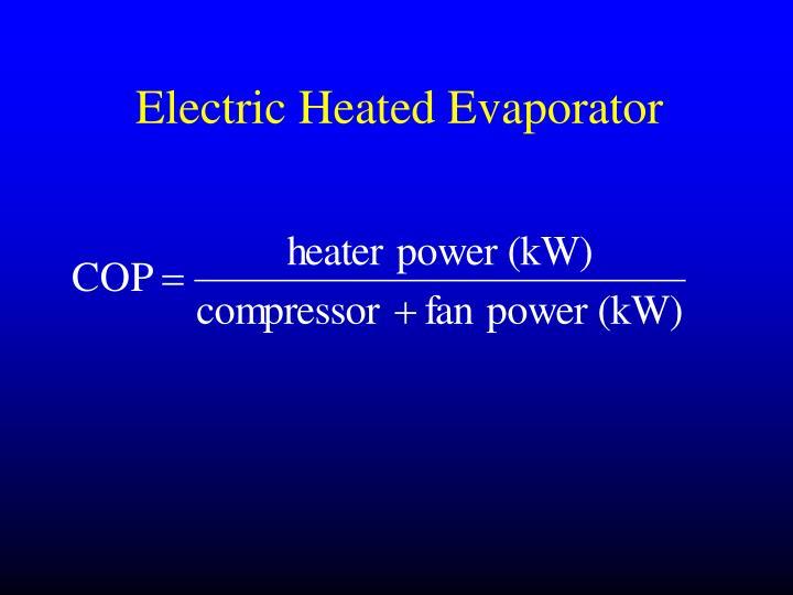 Electric Heated Evaporator