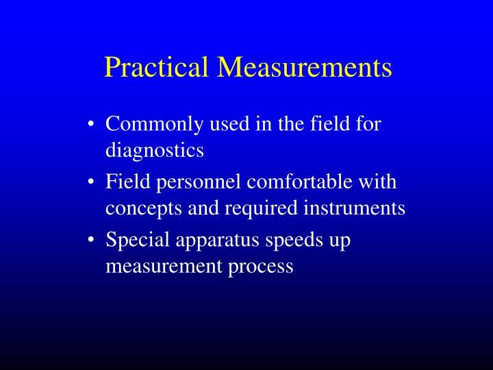 Practical Measurements