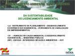 da sustentabilidade do licenciamento ambiental