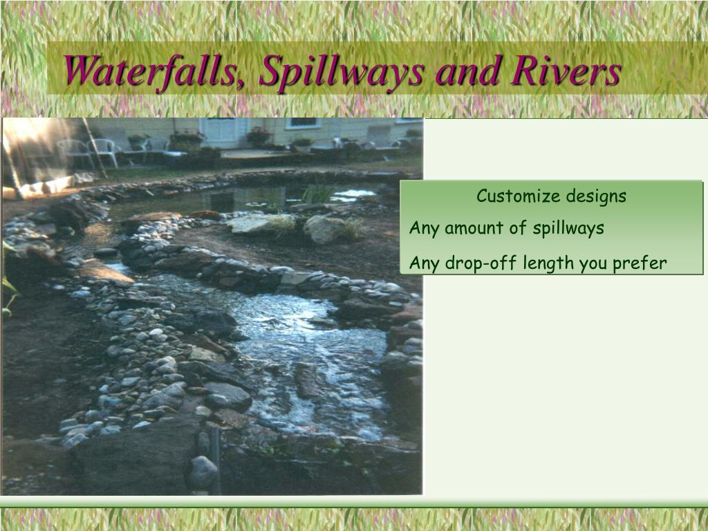 Waterfalls, Spillways and Rivers