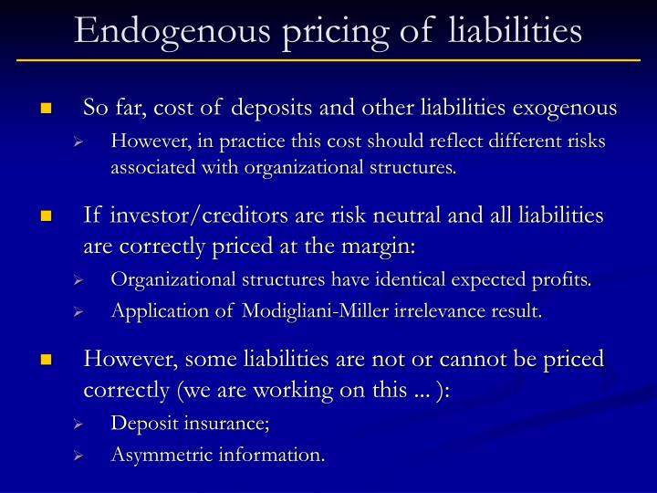 Endogenous pricing of liabilities
